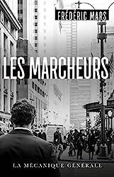 Les Marcheurs de Frédéric Mars
