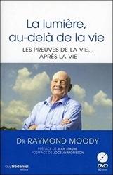 La lumière, au-delà de la vie de Raymond Moody