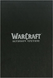 Warcraft Ultimate Edition - Soleil - 03/12/2008