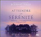Atteindre la sérénité - Réflexions et méditations pour un éveil spirituel - Livre audio CD MP3