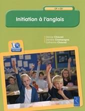 Initiation à l'anglais (+ CD-Rom) de Denise Chauvel