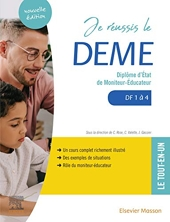 Je réussis le DEME - Diplôme d'État de moniteur-éducateur. DF1 à 4 de Céline Rose