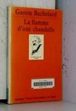Flamme d'une chandelle (la) - Presses Universitaires de France - PUF - 08/01/2001