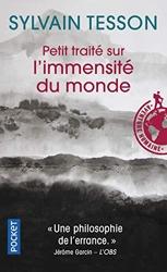 Petit traité sur l'immensité du monde de Sylvain TESSON