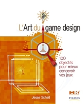L'Art Du Game Design de Jesse Schell