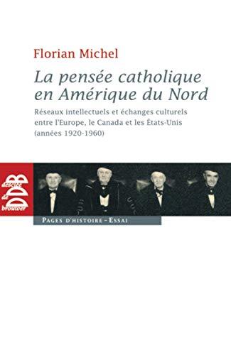 La pensée catholique en Amérique du Nord