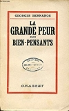 La Grande Peur Des Bien-Pensants. - Grasset