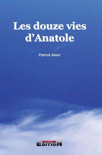 Les douze vies d'Anatole