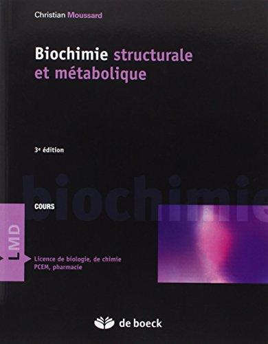 Biochimie structurale et métabolique (2006)