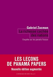 La richesse cachée des nations - Enquête sur les paradis fiscaux de Gabriel Zucman