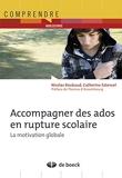 Accompagner des ados en rupture scolaire - La motivation globale (2012)