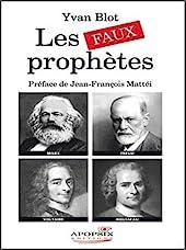 Les faux prophètes d'Yvan Blot
