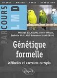 Génétique formelle - Méthodes et exercices corrigés