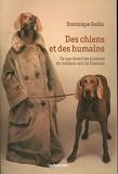 Des chiens et des humains - Ce que disent les sciences du meilleur ami de l'homme