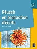 Réussir en production d'écrits CE1 + CD-Rom + téléchargement - Livre avec 1 CD-Rom - Retz - 22/07/2020