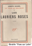 Les Lauriers Roses - Editions Gallimard - 23/06/1950
