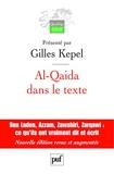 Al-Qaida dans le texte - Écrits d'Oussama ben Laden, Abdallah Azzam, Ayman al-Zawahiri et Abou Moussab al-Zarqawi. Traductions de Jean-Pierre Milelli