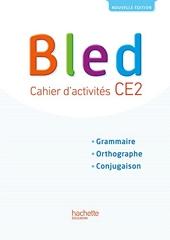 Bled CE2 - Cahier l'élève - Edition 2017 de Daniel Berlion