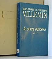 Le seize octobre de Villemin/Jean Marie et Christine