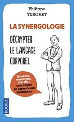 La Synergologie de Philippe TURCHET
