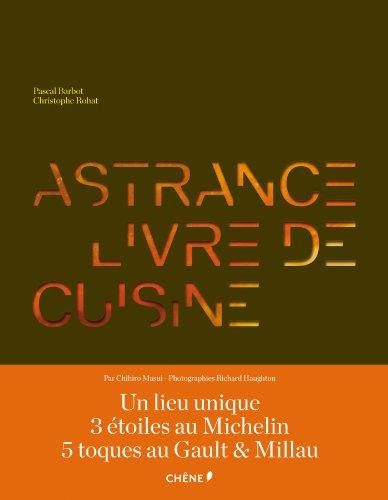 ASTRANCE, LIVRE DE CUISINE