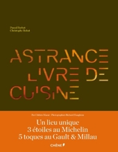 ASTRANCE, LIVRE DE CUISINE de Chihiro Masui