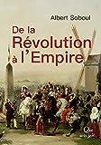De la Révolution à l'Empire
