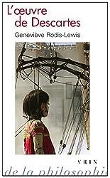 L'oeuvre de Descartes de Geneviève Rodis-Lewis