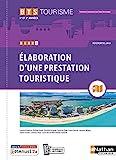 Bloc 2 - Elaboration d'une prestation touristique BTS Tourisme 1re et 2ème années