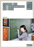 Faire de la grammaire au CE1 - Réseau Canopé - 01/01/2021