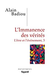L'immanence des vérités d'Alain Badiou