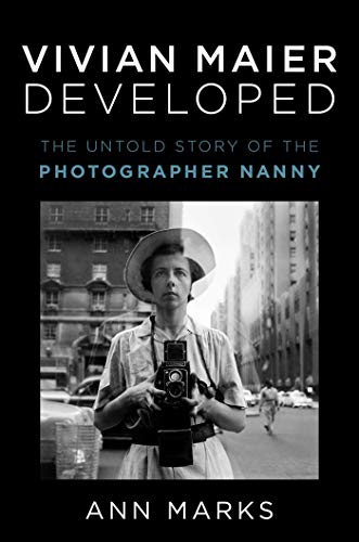 Vivian Maier Developed - The Untold Story of the Photographer Nanny