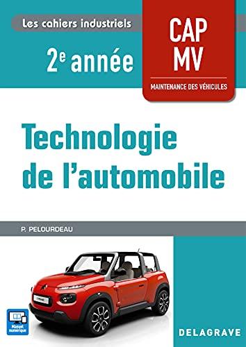 Technologie de l'automobile CAP Maintenance des Véhicules 2e année (2018)