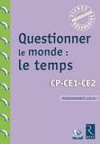 Questionner le monde - Le temps (+ CD-Rom) - Retz - 15/06/2017