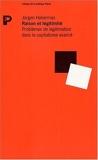 Raison et légitimité - Problèmes de légitimation dans le capitalisme avancé de Jürgen Habermas (22 septembre 1988) Broché - 22/09/1988