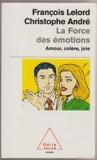 La force des émotions - Odile jacob - 01/01/2007