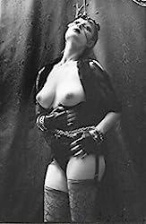 Cent Onze Photographies Erotiques d'Irina Ionesco