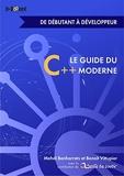 Le guide du C++ moderne – De débutant à développeur