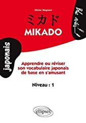 Mikado Niveau 1 - Apprendre ou réviser son vocabulaire japonais de base en s'amusant d'Olivier Magnani