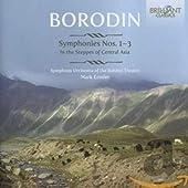 Alexandre Borodine - Symhonies N°1, N°2 et N°3-dans Les Steppes de l'asie Centrale