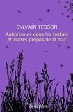Aphorismes Dans Les Herbes Et Autres Propos De La Nuit - Des Equateurs - 09/06/2011