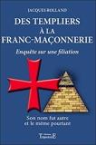 Des Templiers à la Franc-maçonnerie - Trajectoire - 17/02/2011