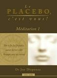 Le placebo, c'est vous ! Méditation 1 - Livre audio - ADA AUDIO - 13/05/2019