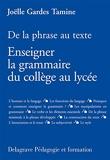 De la phrase au texte - Enseigner la grammaire du collège au lycée