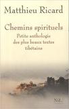 Chemins spirituels - Petite anthologie des plus beaux textes tibétains (Anglais) de Matthieu Ricard ( 23 septembre 2010 ) - 23/09/2010