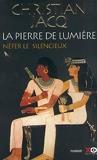 La Pierre de lumière, tome 1 - Nefer le silencieux - Xo - 16/03/2000