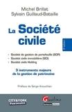 La Société civile, 3 instruments majeurs de la gestion de patrimoine