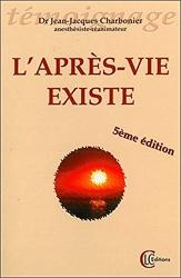 L'Après-vie existe de Jean-Jacques Charbonier