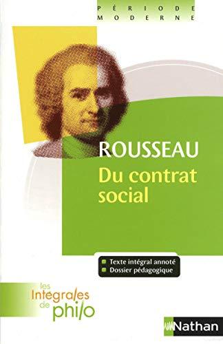 Les intégrales de Philo - ROUSSEAU, Du Contrat Social (Livres I à IV)