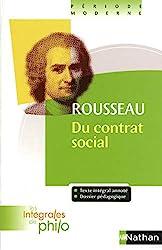 Les intégrales de Philo - ROUSSEAU, Du Contrat Social (Livres I à IV) - ROUSSEAU, Du Contrat Social (Livres I à IV) de Jean-François Braunstein